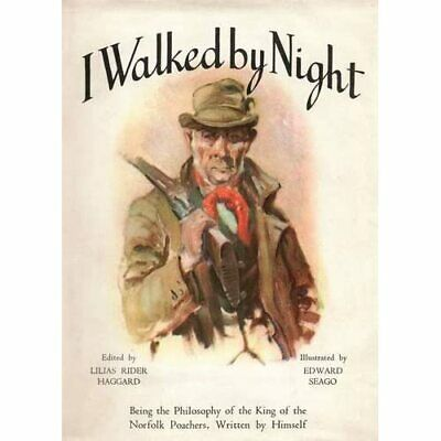 I Walked By Night: Being The Philosophy Of The King Of  - Paperback NEW Rolfe, F • 25.62£