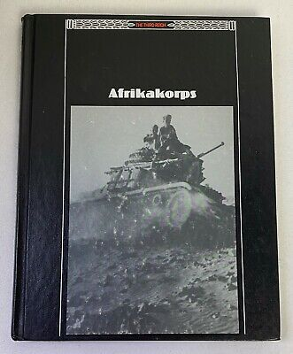 The Third Reich: Afrikakorps (1990, Hardcover), Time Life Books #21B • 5.01£