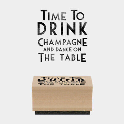 £4.50 • Buy East Of India Rubber Stamp - Time To Drink Champagne And Dance On The Table