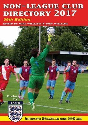 £7.99 • Buy Non-League Club Directory 2017 By Williams, Mike (ed) Book The Cheap Fast Free