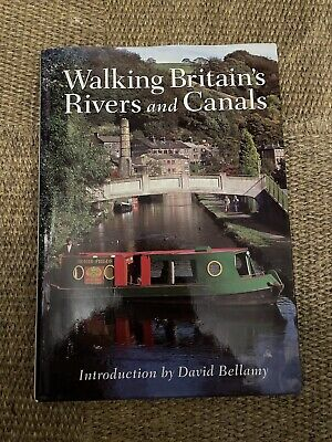Walking Britain's Rivers And Canals Book /David Bellamy. • 2.50£