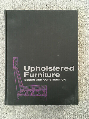 AU59.59 • Buy UPHOLSTERED FURNITURE DESIGN & CONSTRUCTION Mario Dal Fabbro 1969 Ex Lib