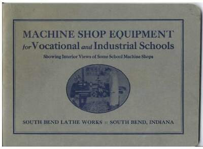 $5.97 • Buy 1920 South Bend Lathe Manual - Machine Shop Equipement For Vocational And Indust