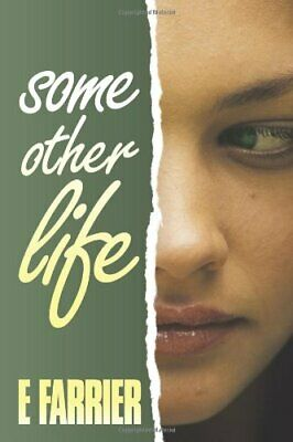 £6.49 • Buy Some Other Life By Farrier, E. Paperback Book The Cheap Fast Free Post