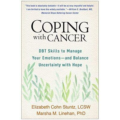 £40.99 • Buy Coping With Cancer: DBT Skills To Manage Your Emotions- - Hardback NEW Stuntz, E