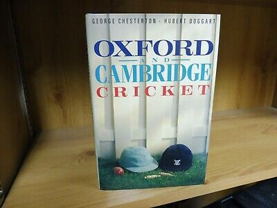 Oxford And Cambridge Cricket By George Chesterton & Hubert Doggart (1989) • 9.95£