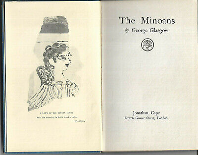 The Minoans By George Glasgow 1923 First Edition Vgc Crete & History Of Greece • 4.99£