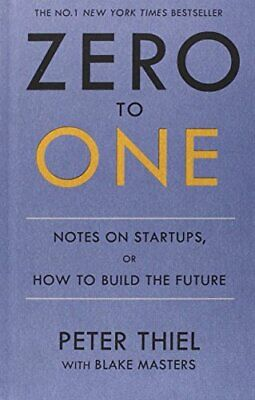 AU28.19 • Buy Zero To One: Notes On Start Ups, Or How To Build T... By Thiel, Peter 0753555182