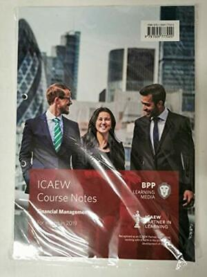 ICAEW Course Notes - Financial Management - For Exams In 2019 By BPP Book The • 29.99£