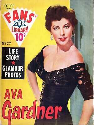 Fans' Star Library ~ No 27 ~ Ava Gardner ~ Life Story & Glamour Photos • 2£