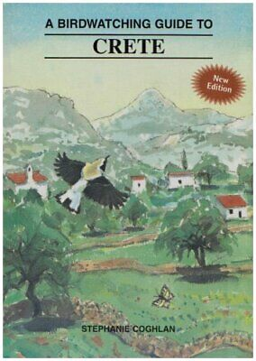Birdwatching Guide To Crete By Coghlan, Stephanie Paperback Book The Cheap Fast • 12.99£