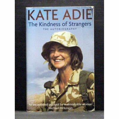 £4.99 • Buy The Autobiography: The Kindness Of Strangers  By Kate Adie Paperback