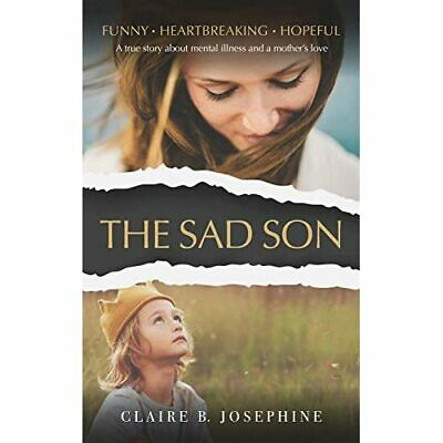 £13.46 • Buy The Sad Son: A True Story About Mental Illness And A M - Paperback / Softback N