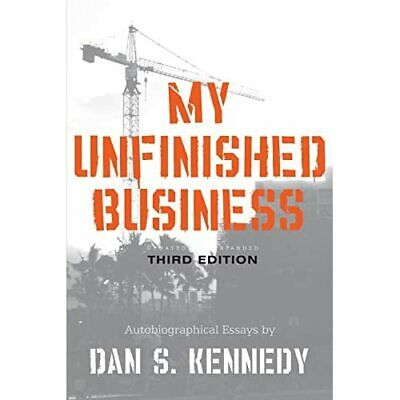 £20.99 • Buy My Unfinished Business - Paperback NEW Kennedy, Dan April 2009