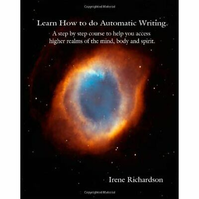 £13.43 • Buy Learn How To Do Automatic Writing: A Step By Step Cours - Paperback, 2008 NEW Ir