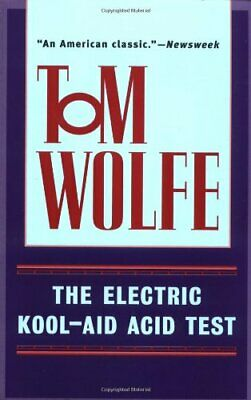 £10.99 • Buy The Electric Kool-Aid Acid Test By Wolfe, Tom Paperback Book The Cheap Fast Free