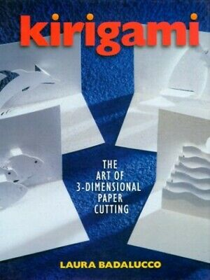 £18.99 • Buy Kirigami: The Art Of 3-Dimensional Paper Cutting By Badalucco, Laura Book The