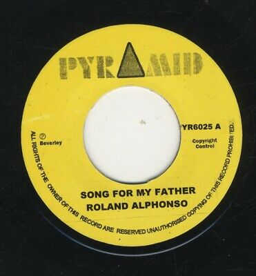 £6.99 • Buy Roland Alphonso – Song For My Father / Nothing For Nothing MINT 7  SKA PYRAMID