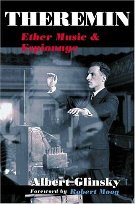 AU46.24 • Buy Theremin: Ether Music And Espionage (Music In American Life), Glinsky, Moog-.