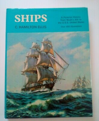 £12.03 • Buy SHIPS By C. Hamilton Ellis - Pictorial History - Over 400 Illustrations - 1974
