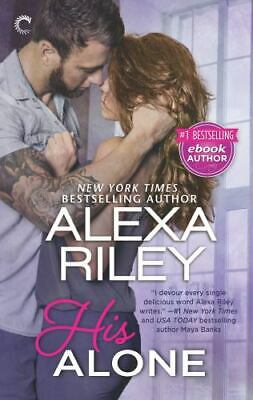 AU7.16 • Buy His Alone For Her Mass Market Paperbound Alexa Riley