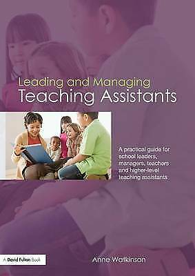 £2.76 • Buy Leading And Managing Teaching Assistants: A Practical Guide For School Leaders,