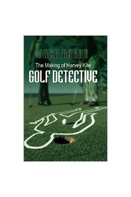 £19.99 • Buy The Making Of Harvey Kite: Golf Detective By Brand, Jack Paperback Book The