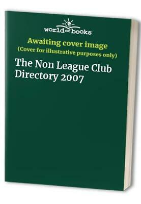 £3.49 • Buy The Non League Club Directory 2007 Paperback Book The Cheap Fast Free Post