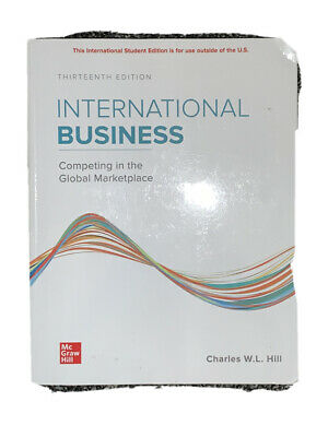£46.48 • Buy International Business 13E Charles W. L. Hill 13th Edition