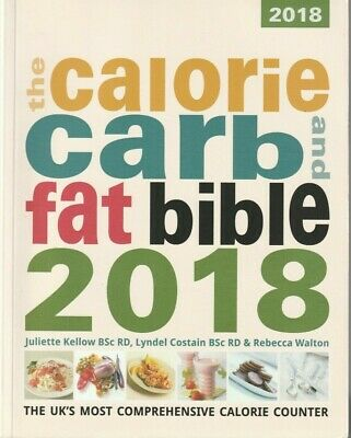 £9.99 • Buy The Calorie, Carb And Fat Bible 2018: (Good)