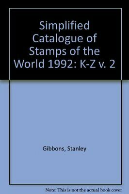 £4.49 • Buy Simplified Catalogue Of Stamps Of The World: K-... By Gibbons, Stanley Paperback