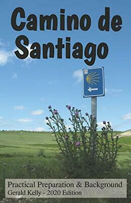 £2.75 • Buy Camino De Santiago - Practical Preparation And Background: Volume 1-Mr Gerald K