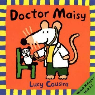 $3.69 • Buy Doctor Maisy , Lucy Cousins