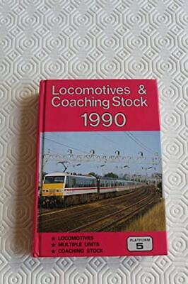 £5.99 • Buy Locomotives And Coaching Stock 1990 Hardback Book The Cheap Fast Free Post