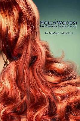 $ CDN23.07 • Buy Holly(Woods): The Complete Second Season By Naomi Laeuchli (English) Paperback B