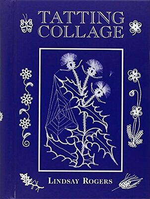 £2.99 • Buy Tatting Collage By Lindsay Rogers Book The Cheap Fast Free Post