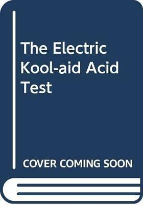 £11.99 • Buy The Electric Kool-aid Acid Test By Wolfe, Tom Paperback Book The Cheap Fast Free