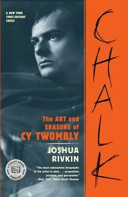 £13.81 • Buy Chalk The Art & Erasure Of Cy Twombly