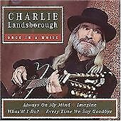 £1.40 • Buy Charlie Landsborough - Once In A While (2001)