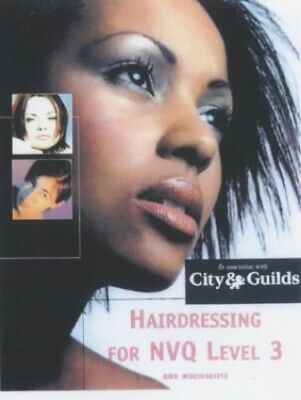 £7.99 • Buy Hairdressing For NVQ Level 3 By Woodhouse, Bob Paperback Book The Cheap Fast