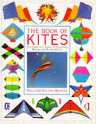 £3.27 • Buy The Book Of Kites, The Complete Guide To Choosing, Making And Flying Kites., Pau