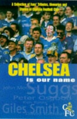 £6.99 • Buy Chelsea Is Our Name Paperback Book The Cheap Fast Free Post