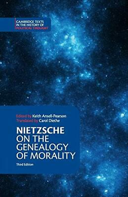 £10.99 • Buy Nietzsche: On The Genealogy Of Morality And Other Wri... By Nietzsche, Friedrich