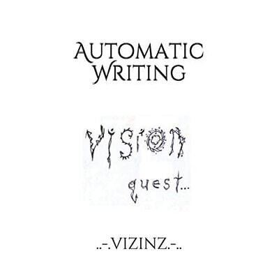 £9.07 • Buy Automatic Writing: Vision Quest - Paperback / Softback NEW Yessick, Steven 06/04