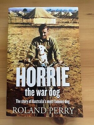 AU19 • Buy Horrie The War Dog- Roland Perry (Paperback)