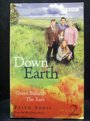 £2.83 • Buy Green Behind The Ears Down To Earth: Volume 2 By Faith Addis Paperback