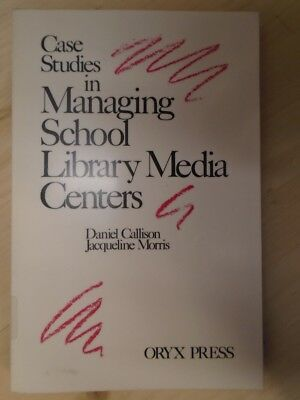 £6.95 • Buy Case Studies In Managing School Library Media Centers By Morris, Jacqueline, Cal