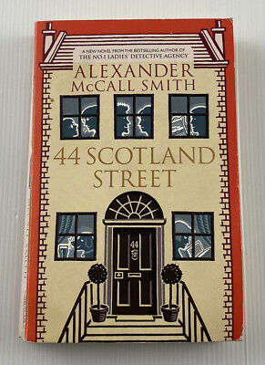 AU14.95 • Buy 44 Scotland Street By Alexander McCall Smith Humour Crime Fiction Paperback Book