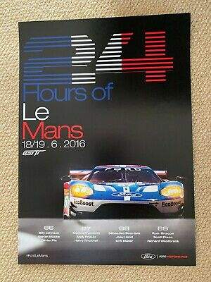£25 • Buy Ford Gt Chip Ganassi Racing  Le Mans 2016  Official Vip Guest Team Poster