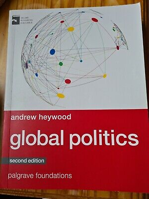 £5.50 • Buy Global Politics By Andrew Heywood 9781137349262 2nd Edition